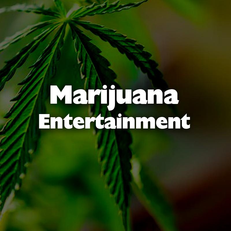 Marijuana Entertainment